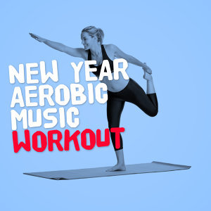 New Year Aerobic Music Workout