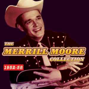 The Merrill Moore Collection 1952-58