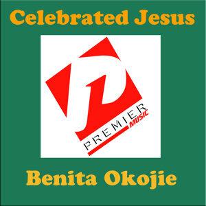 Celebrated Jesus
