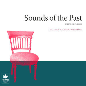 A Collection Of Classical Turkish Music / Sounds Of The Past, No. 7