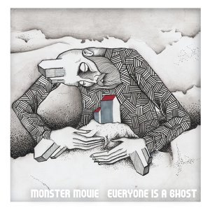 Everyone Is a Ghost - Bonus Track Version