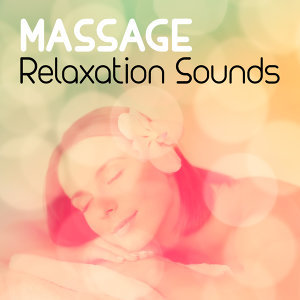 Massage Relaxation Sounds