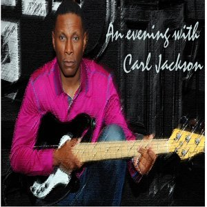 An Evening with Carl Jackson