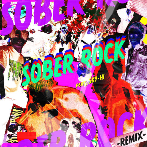 SOBER ROCK -Remix- feat. SKY-HI