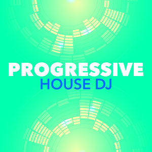 Progressive House DJ