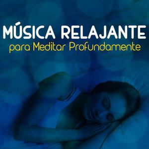 Música Relajante para Meditar Profundamente