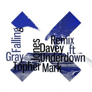 Falling for You (Davey Gray Remix) [feat. Mark Underdown]