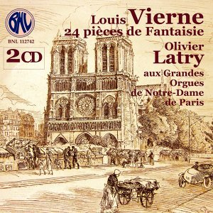 Louis Vierne: 24 Pièces de Fantaisie