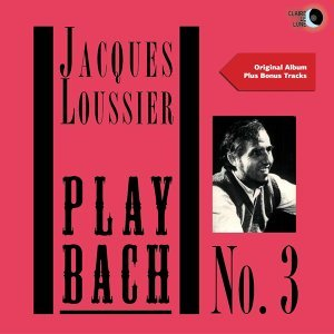 Play Bach No. 3 - Original Album Plus Bonus Tracks