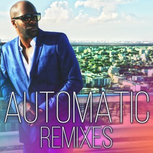 Automatic - Remixes