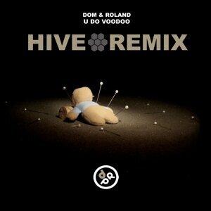 U Do Voodoo - Hive Remix