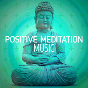 Positive Meditation Music