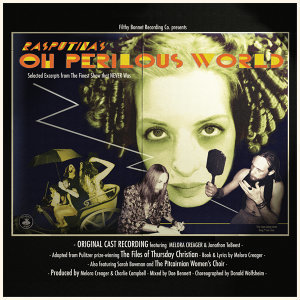 Oh Perilous World - Deluxe Version