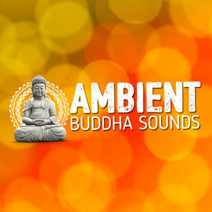 Ambient Buddha Sounds