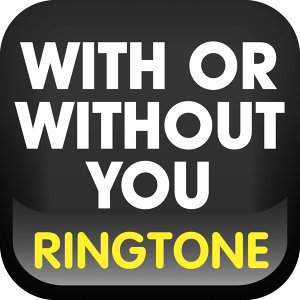 With or Without You (Cover) Ringtone