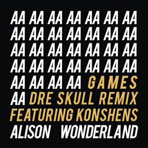 Games - Dre Skull Remix