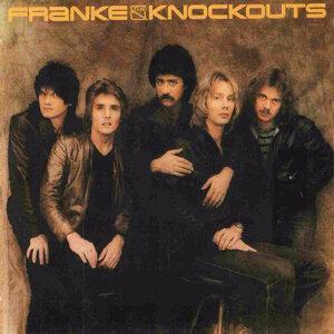 Franke & The Knockouts (Original Recording Remastered)