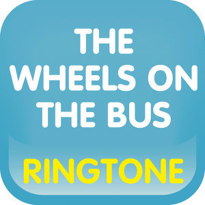The Wheels on the Bus Go Round and Round (Cover) Ringtone