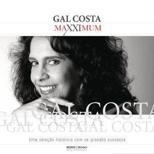 Maxximum - Gal Costa