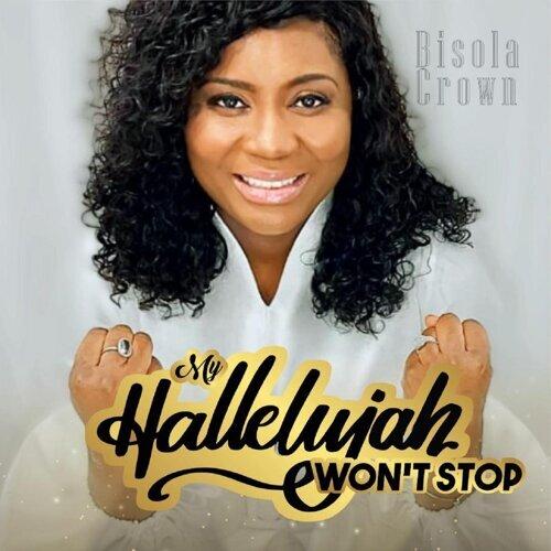 My Halleluyah Won't Stop