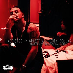 Addicted (feat. Zoey Dollaz)