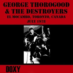 El Mocambo Toronto, Canada, July 1978 - Doxy Collection, Remastered, Live on Fm Broadcasting
