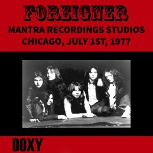 Mantra Recording Studios, Chicago, July 1st, 1977 - Doxy Collection, Remastered, Live on Fm Broadcasting