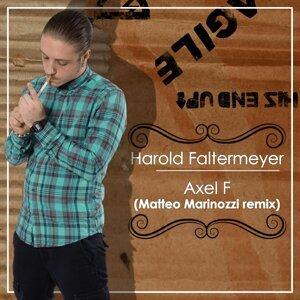 Axel F - Matteo Marinozzi Remix