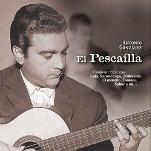 """Antonio Gonzalez """"El Pescailla"""""""