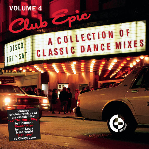 Club Epic - A Collection Of Classic Dance Mixes: Volume 4