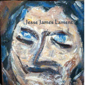 Jesse James Lament