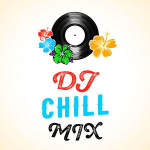 DJ Chill Mix