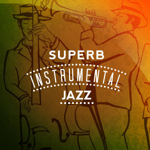 Superb Instrumental Jazz