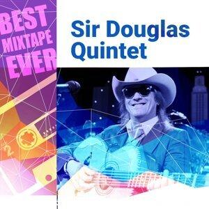 Best Mixtape Ever: Sir Douglas Quintet
