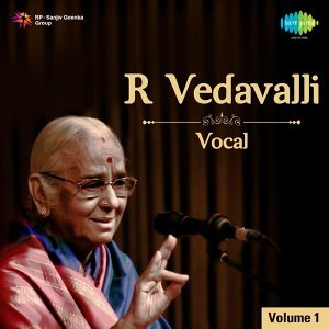 R. Vedavalli - Vocal, Vol. 1