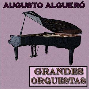 Grandes Orquestas, Augusto Algueró