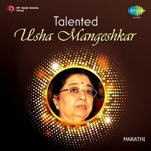 Talented: Usha Mangeshkar (Marathi Hits)