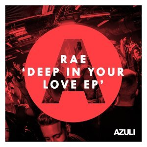 Deep In Your Love EP