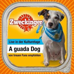 A guada Dog - Live in der Kulturetage