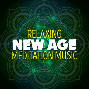 Relaxing New Age Meditation Music