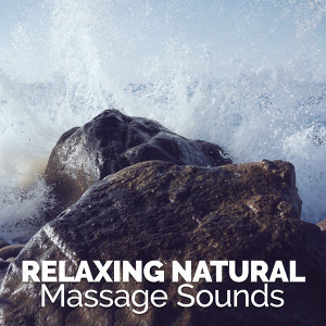 Relaxing Natural Massage Sounds