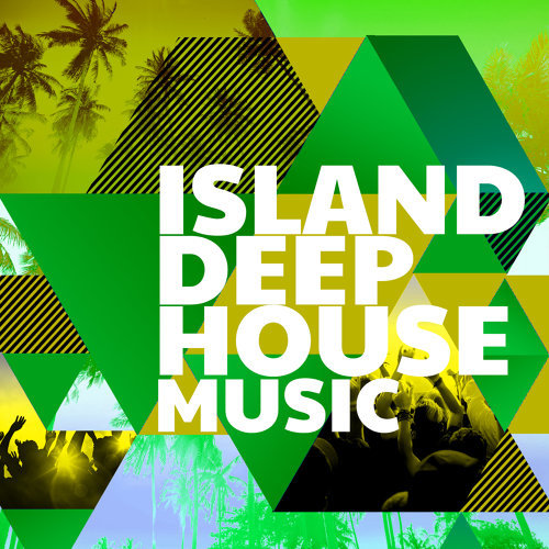 Island Deep House Music