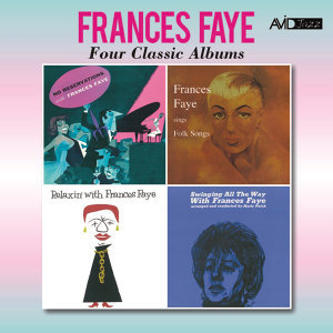 Four Classic Albums (No Reservations / Sings Folk Songs / Relaxin' with Frances Faye / Swinging All the Way) [Remastered]