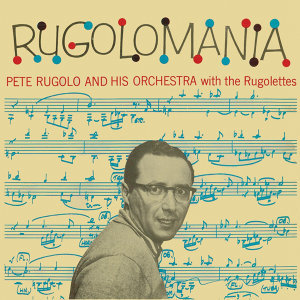 Rugolomania (Remastered)