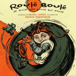 Roulé-Boulé: Je suis une boule qui roule