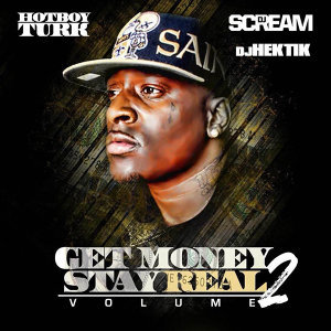Get Money Stay Real Volume 2