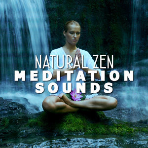 Natural Zen Meditation Sounds