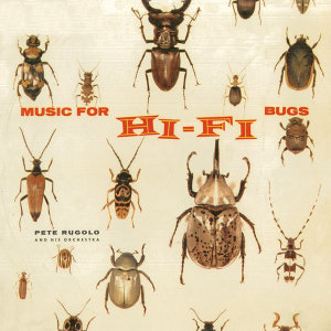 Music for Hi-Fi Bugs (Remastered)