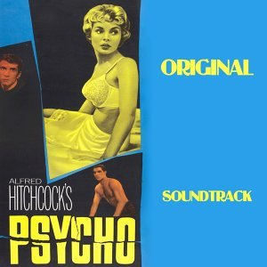 "Psyco - Original Soundtrack from ""Psycho"""