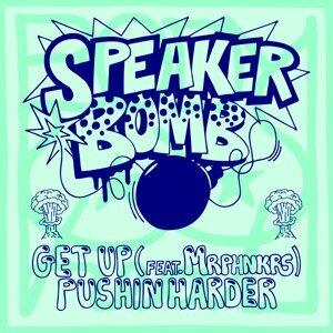 Get Up / Pushin Harder